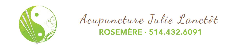 Acupuncture Julie Lanctôt - Rosemère