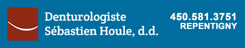 Denturologiste Sébastien Houle Repentigny
