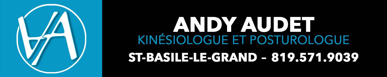 Andy Audet Kinésiologue et Posturologue