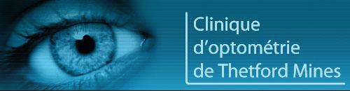 Clinique d'optométrie de Thetford Mines